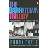 The Barrytown Trilogy: The Commitments; the Snapper; the Van