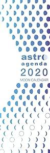 アストロ・アジェンダ・ムーンカレンダー2020 西洋占星学に基づいた宇宙からのメッセージを記載した壁掛け用カレンダー(解説ページあり)