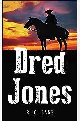 Dred Jones Kindle Edition