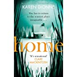 Home: A gripping one-more-page, read-in-one-sitting thriller that you ll remember for ever