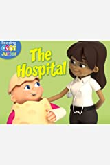 The Hospital: A Reggie and Friends Book Kindle Edition