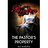 Broken (The Pastor's Property)