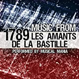 Music From: 1789, Les amants de La Bastille