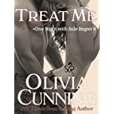 Treat Me (One Night with Sole Regret Series Book 8)