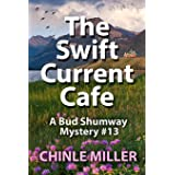 The Swiftcurrent Cafe: 13