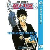 BLEACH モノクロ版 30 (ジャンプコミックスDIGITAL)