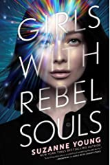 Girls with Rebel Souls (Girls with Sharp Sticks Book 3) Kindle Edition