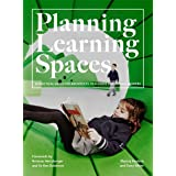 Planning Learning Spaces: A Practical Guide for Architects, Designers and School Leaders (Resources for School Administrators