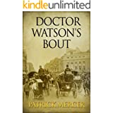 Doctor Watson's Bout (The Doctor Watson Adventures Book 3)