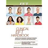 Clinical EFT Handbook Volume 1