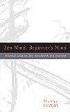 Zen Mind, Beginner's Mind: Informal Talks on Zen Meditation and Practice (English Edition)