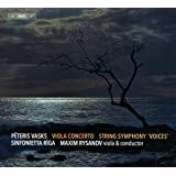 Vasks: Viola Concerto; String Symphony 'Voices'