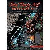 Total Party Kill Bestiary, Vol. 1: Monsters to Challenge Veteran Heroes