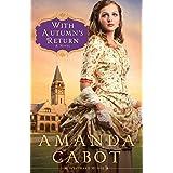 With Autumn's Return: A Novel: 03