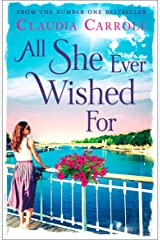 All She Ever Wished For: One chance meeting...Two lives changed forever. Kindle Edition