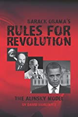 Barack Obama's Rules for Revolution: The Alinsky Model Kindle Edition