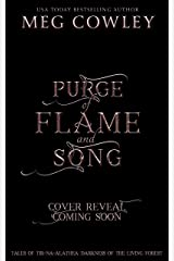 Purge of Flame and Song (Tales of Tir-na-Alathea: Darkness of the Living Forest Book 3) Kindle Edition