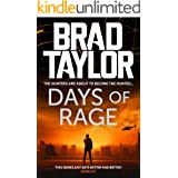 Days of Rage: A gripping military thriller from ex-Special Forces Commander Brad Taylor (Taskforce Book 6)