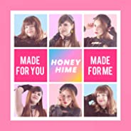 Made for You Made for Me (Extended Mix)
