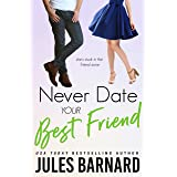 Never Date Your Best Friend