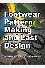 Footwear Pattern Making and Last Design ハードカバー