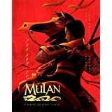 The Art of Mulan: A Disney Editions Classic - Foreword by Thomas Schumacher
