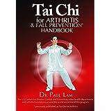 Tai Chi for Arthritis and Fall Prevention Handbook