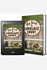 The Feud of Lovelace Court Kindle Edition