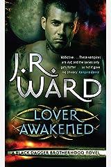 Lover Awakened: Number 3 in series (Black Dagger Brotherhood Series) Kindle Edition