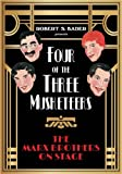 Four of the Three Musketeers: The Marx Brothers on Stage