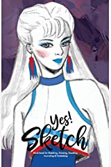 YES SKETCH: Blue Girl - Book for Sketching, Drawing, Doodling, Journaling and Notetaking (Sketchbook) ペーパーバック