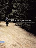 One Place after Another: Site-Specific Art and Locational Identity (The MIT Press)