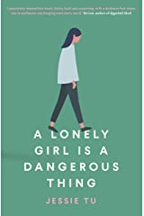A Lonely Girl is a Dangerous Thing Kindle Edition