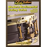 Modern Rudimental Swing Solos: For the Advanced Drummer