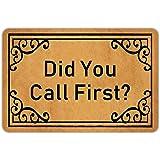 Door Mats Outside Did You Call First Door Mat Welcome Mat Rubber Non Slip Backing Funny Doormat Indoor Outdoor Rug Front Door