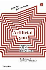 Artificial you. L'intelligenza artificiale e il futuro della tua mente Paperback