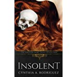 Insolent: A Dark Retelling