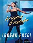 Ariana Grande: Break Free