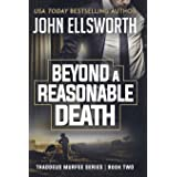 Beyond a Reasonable Death: Thaddeus Murfee Legal Thriller: 2