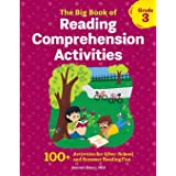 The Big Book of Reading Comprehension Activities, Grade 3: 100+ Activities for After-School and Summer Reading Fun