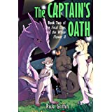The Captain's Oath (The Final Days of the White Flower II Book 2)