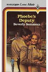 Phoebe's Deputy Mass Market Paperback