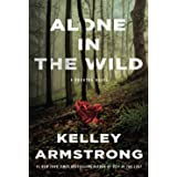 Alone in the Wild: A Rockton Novel: 5