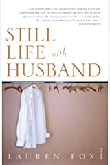 Still Life With Husband Kindle Edition
