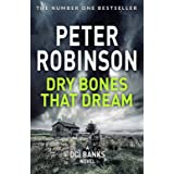 Dry Bones That Dream: DCI Banks 7