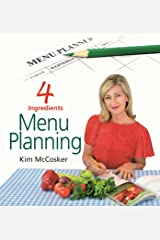 4 Ingredients Menu Planning Kindle Edition