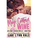 May Contain Wine (SWAT Generation 2.0 Book 5)