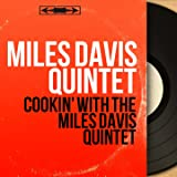Cookin' With the Miles Davis Quintet (Mono Version)