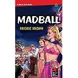 Madball (Black Gat Books Book 20)
