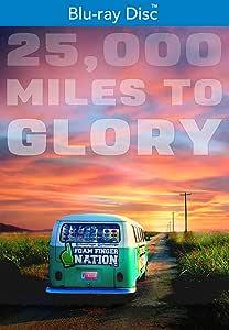 25,000 Miles to Glory [Blu-ray]